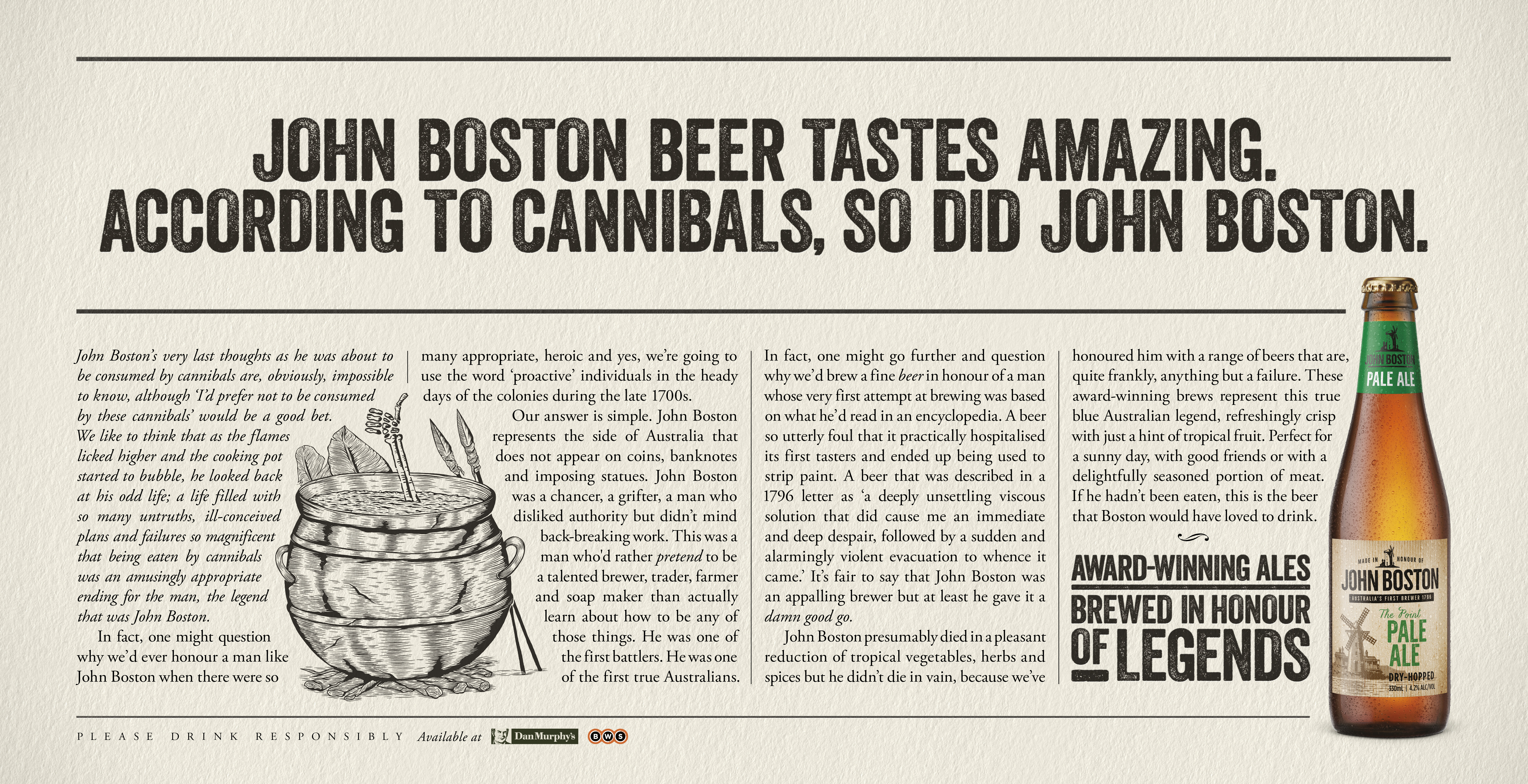 John Boston beer tastes amazing. According to cannibals, so did John Boston.