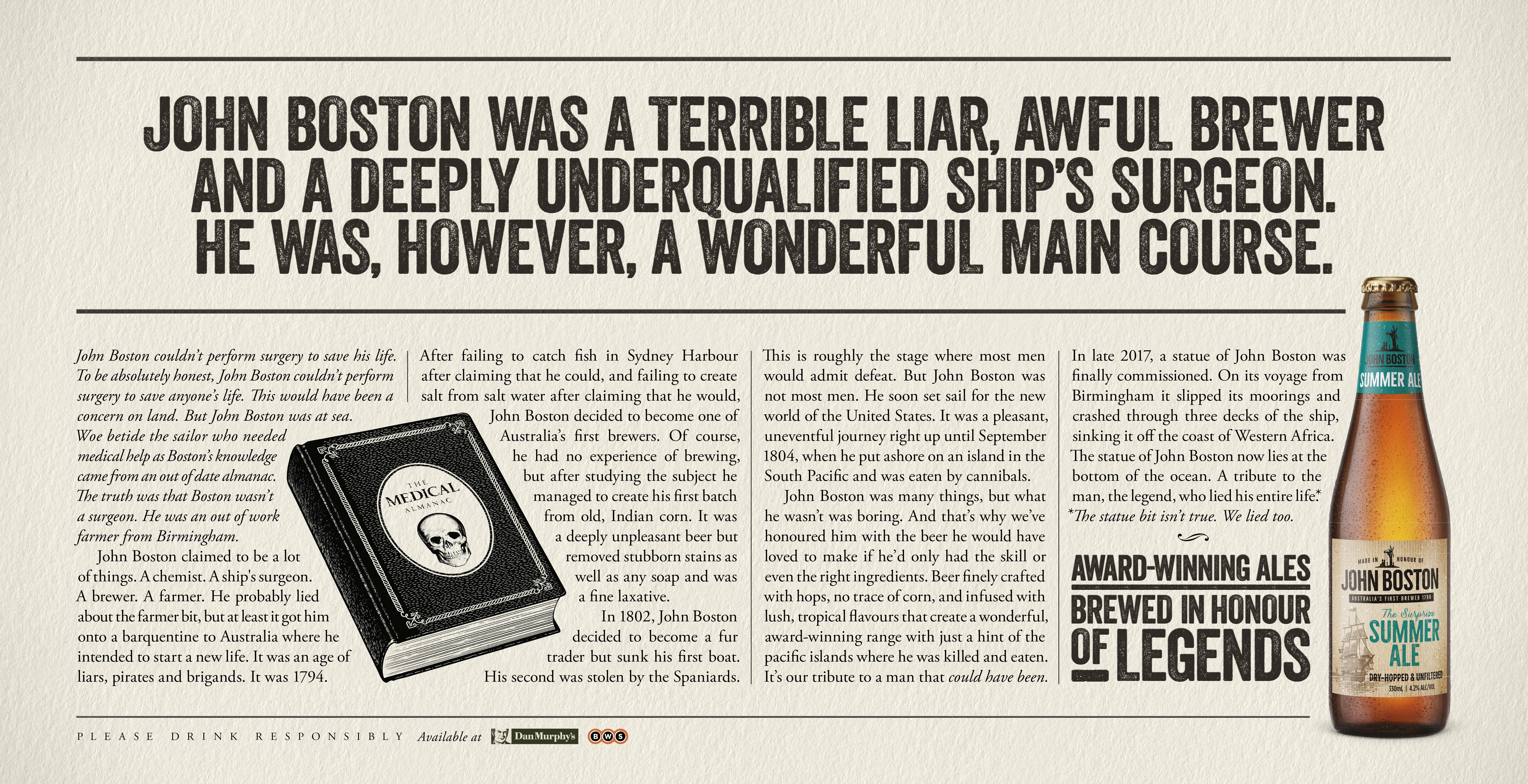 John Boston was a terrible liar... however, a wonderful main course.